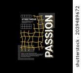 passion t shirt design ... | Shutterstock .eps vector #2039489672
