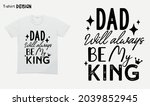 dad will always be my king. my... | Shutterstock .eps vector #2039852945