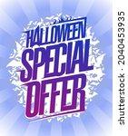 halloween special offer  sale... | Shutterstock .eps vector #2040453935