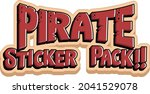 font design with pirate sticker ... | Shutterstock .eps vector #2041529078