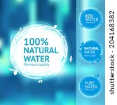 still  fresh  natural water...   Shutterstock .eps vector #204168382