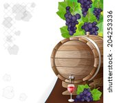grapes  barrels and glass of... | Shutterstock .eps vector #204253336