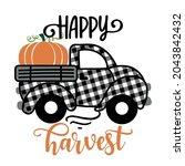 happy harvest   happy fall... | Shutterstock .eps vector #2043842432