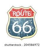 grunge route 66 roadsign  | Shutterstock .eps vector #204586972