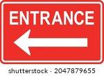 left arrow entrance sign. white ... | Shutterstock .eps vector #2047879655