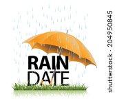 rain date umbrella in the rain. ... | Shutterstock .eps vector #204950845