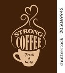 cup of strong  fresh and tasty... | Shutterstock .eps vector #205069942