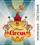 Magic Traveling Circus Tent...