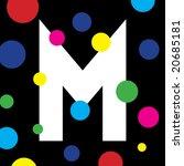 letter m illustrated background | Shutterstock . vector #20685181