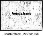 grunge frame. vector... | Shutterstock .eps vector #207234658