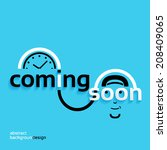 coming soon  business concept ... | Shutterstock .eps vector #208409065