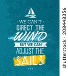 we can t direct the wind  but... | Shutterstock .eps vector #208448356