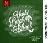 yeah  back to school... | Shutterstock .eps vector #208900186