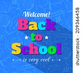 back to school typographical... | Shutterstock .eps vector #209366458