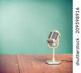 retro style microphone on table ... | Shutterstock . vector #209598916