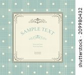 vintage frame on retro polka... | Shutterstock .eps vector #209980432
