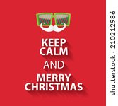 keep calm and merry christmas... | Shutterstock .eps vector #210212986