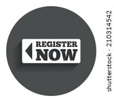 register now sign icon. join...