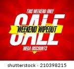weekend wipeout sale design ... | Shutterstock .eps vector #210398215