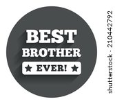 best brother ever sign icon....
