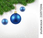 blue christmas balls on fir... | Shutterstock .eps vector #210573346