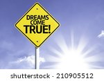 dreams come true  road sign... | Shutterstock . vector #210905512