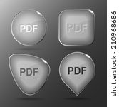 pdf. glass buttons. raster... | Shutterstock . vector #210968686