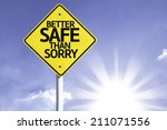 better safe than sorry road... | Shutterstock . vector #211071556