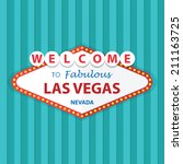 welcome to fabulous las vegas... | Shutterstock .eps vector #211163725