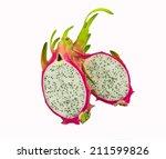 pitaya dragon fruit isolated on ... | Shutterstock . vector #211599826