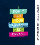 don t let your dreams be dreams ... | Shutterstock .eps vector #211760386
