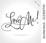 love me hand lettering   ... | Shutterstock .eps vector #212304742