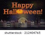 happy halloween card  vector... | Shutterstock .eps vector #212404765