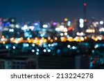 night bokeh light in big city ... | Shutterstock . vector #213224278