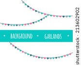 background with garlands. for... | Shutterstock .eps vector #213602902