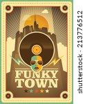 """funky town"" poster. vector...   Shutterstock .eps vector #213776512"