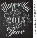 happy new year chalkboard...   Shutterstock .eps vector #214071616