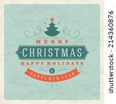 christmas retro typographic and ... | Shutterstock .eps vector #214360876
