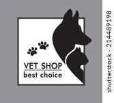Stock vector vector silhouettes of a cat and dog on the poster for veterinary shop or clinic 214489198