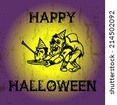happy halloween card. hunchback ...   Shutterstock .eps vector #214502092