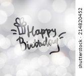 happy birthday  handwritten... | Shutterstock . vector #214820452