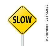 slow sign  yellow road label...   Shutterstock .eps vector #215722612