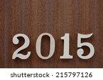 happy new year 2015 | Shutterstock . vector #215797126