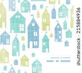 houses blue green textile... | Shutterstock .eps vector #215884936