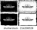 grunge frame set. vector... | Shutterstock .eps vector #216208528