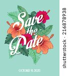 save the date invite card... | Shutterstock .eps vector #216878938