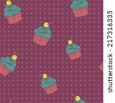 seamless pattern of cupcakes. ... | Shutterstock .eps vector #217316335