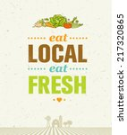 eat local eat fresh. organic... | Shutterstock .eps vector #217320865