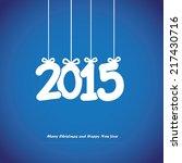 happy new year card. vector... | Shutterstock .eps vector #217430716