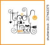 trick or treat happy halloween...   Shutterstock .eps vector #217462375